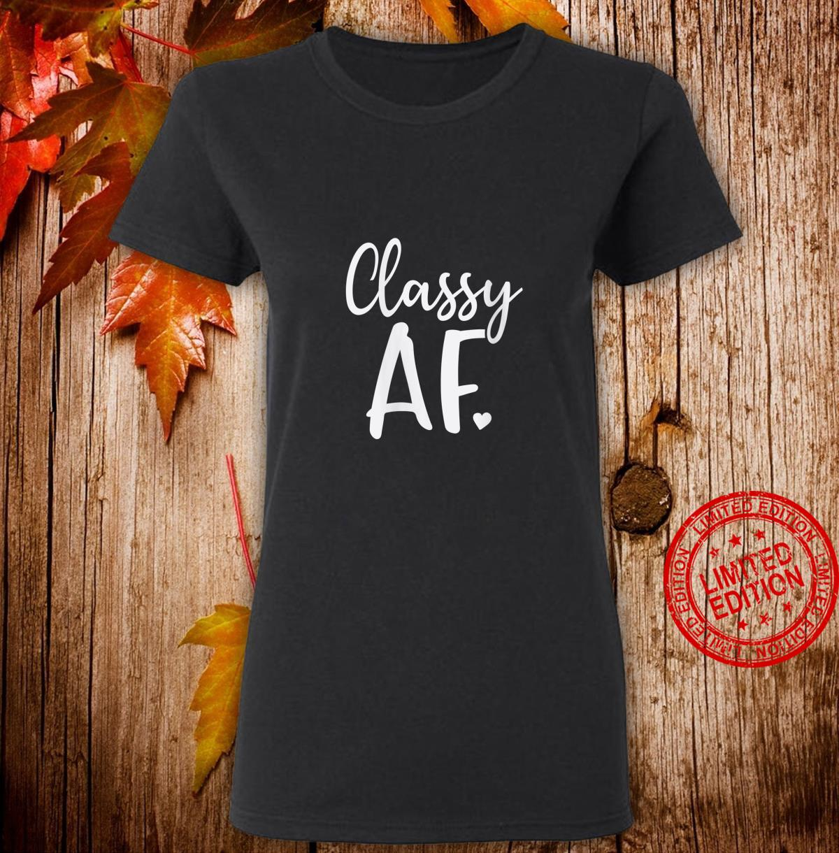 Womens Classy Af As Fuck Dope Girl Christmas Shirt ladies tee