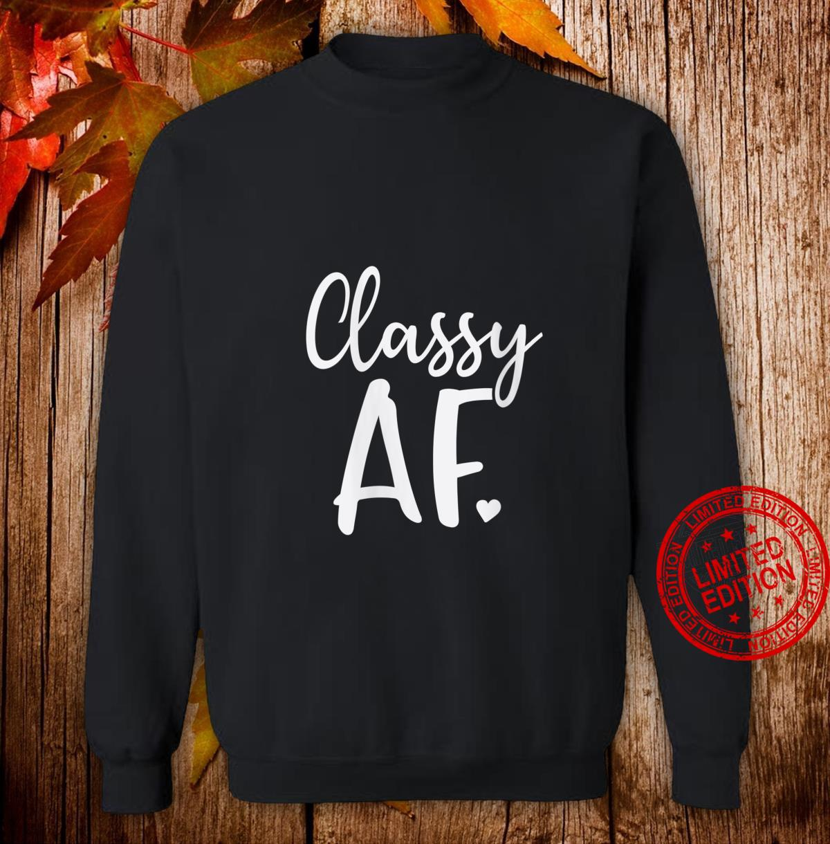 Womens Classy Af As Fuck Dope Girl Christmas Shirt sweater