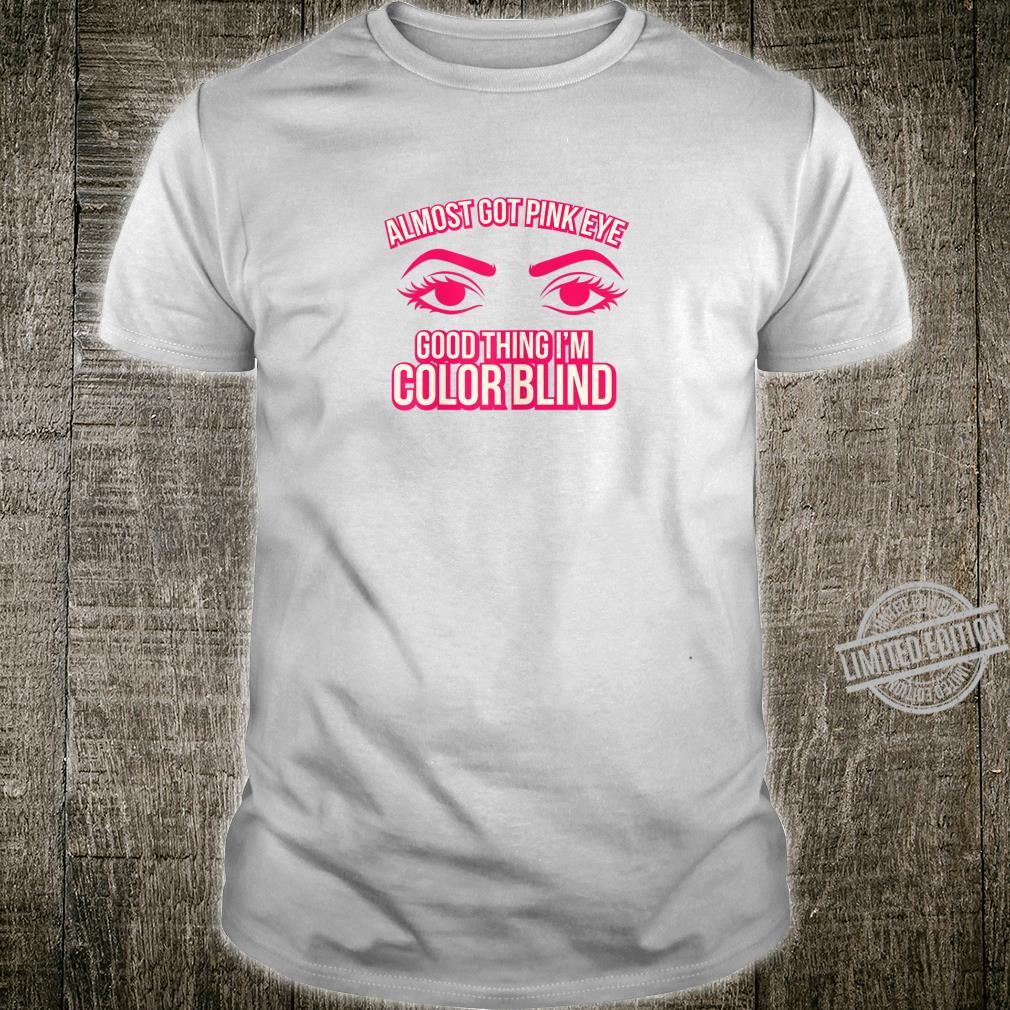 Womens Color Blindness Pink Eye Shirt
