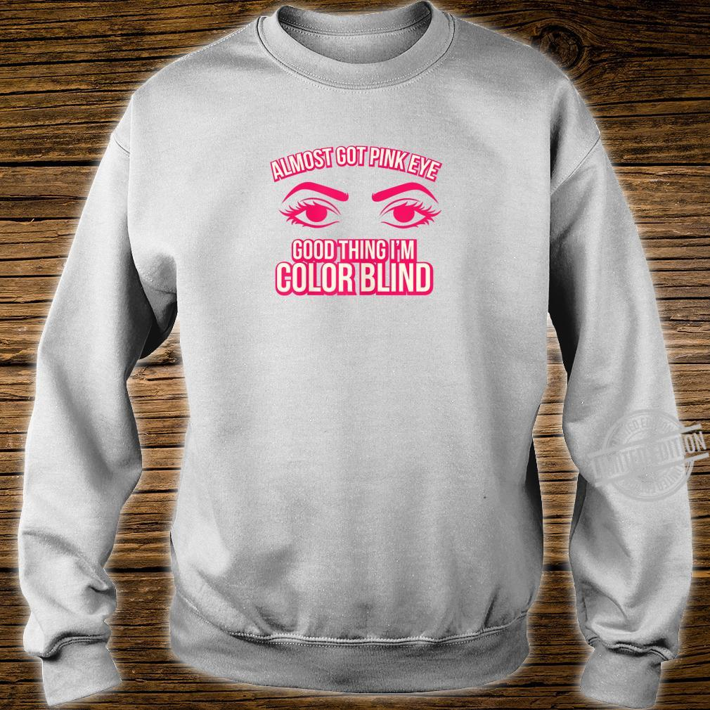 Womens Color Blindness Pink Eye Shirt sweater