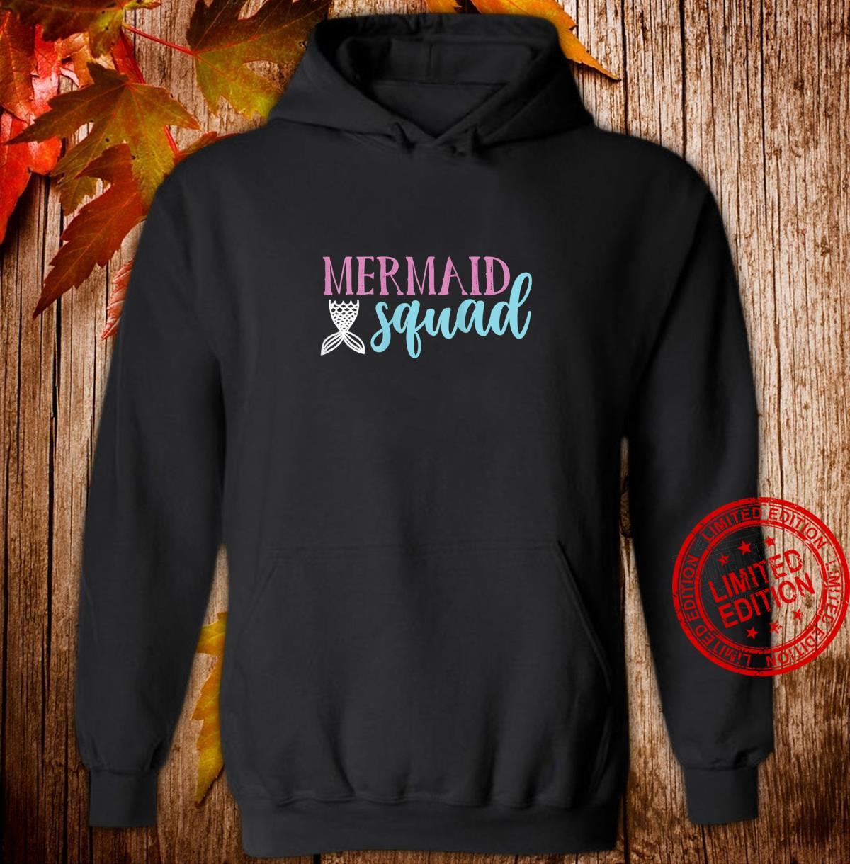 Womens Cute Mermaid Squad Shirt Mermaids Shirt hoodie