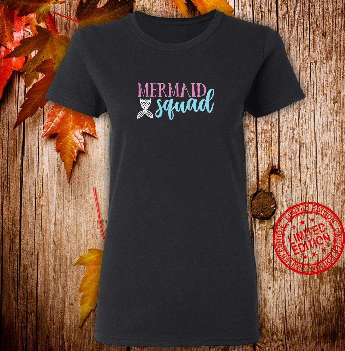 Womens Cute Mermaid Squad Shirt Mermaids Shirt ladies tee