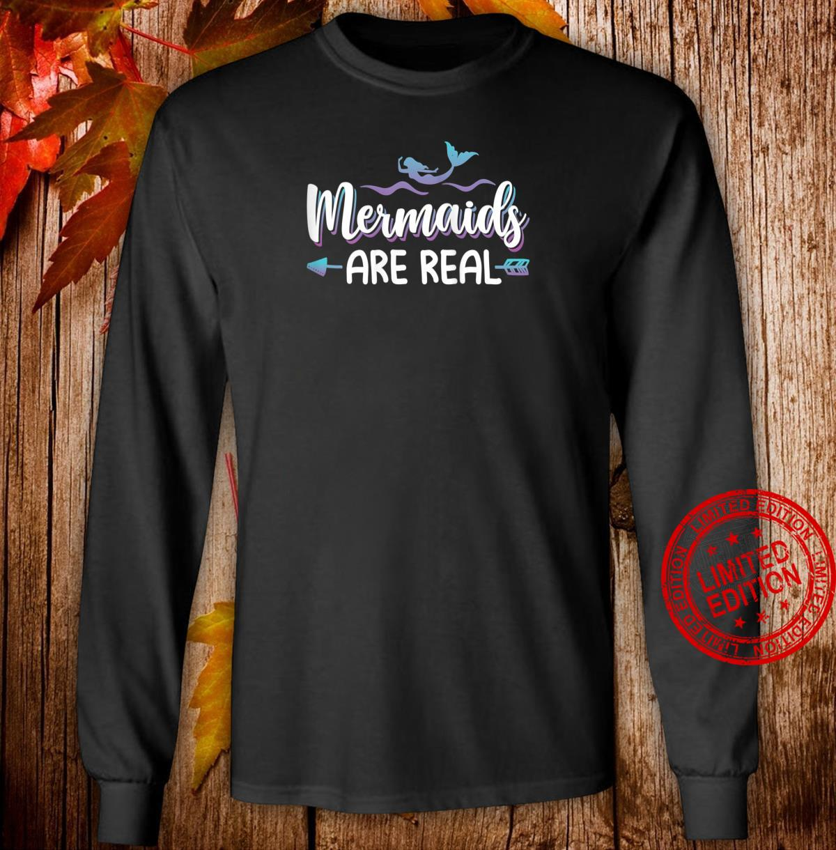 Womens Cute Mermaids Are Real Shirt Mermaid Shirt long sleeved