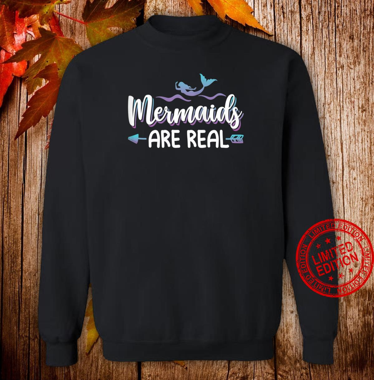 Womens Cute Mermaids Are Real Shirt Mermaid Shirt sweater
