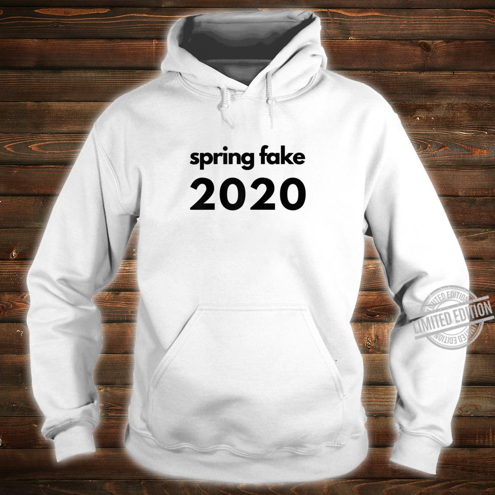 Womens Fun Spring Break Spring Fake 2020 Black Text Shirt hoodie