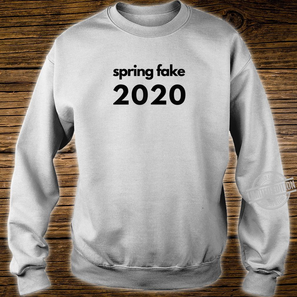 Womens Fun Spring Break Spring Fake 2020 Black Text Shirt sweater