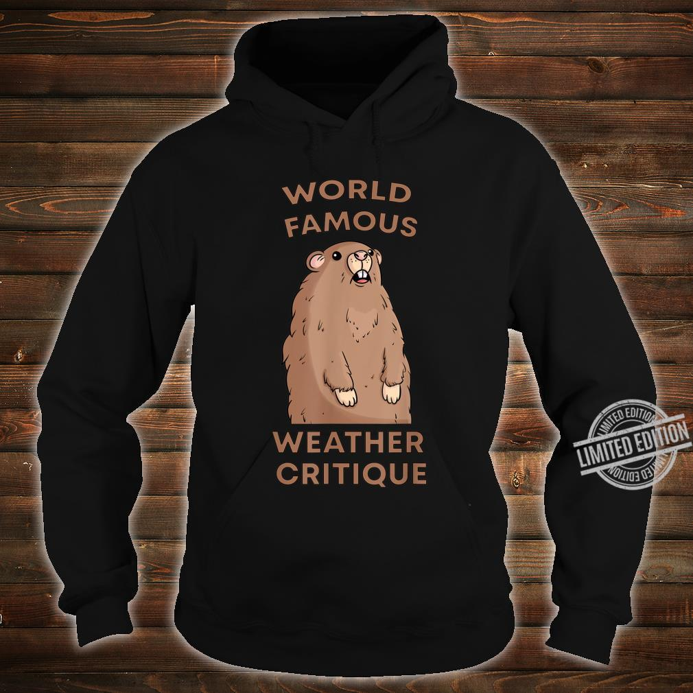 World Famous Weather Critique Groundhog Punxsutawney Shirt hoodie