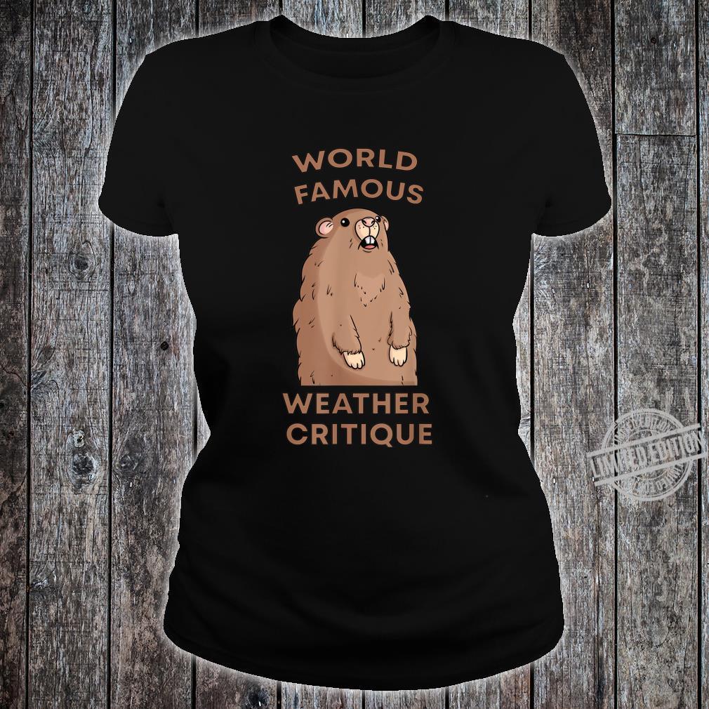 World Famous Weather Critique Groundhog Punxsutawney Shirt ladies tee