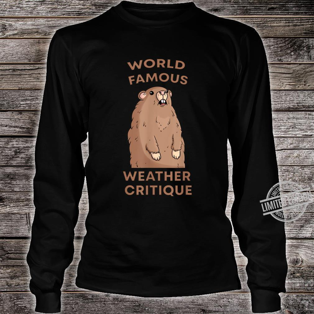 World Famous Weather Critique Groundhog Punxsutawney Shirt long sleeved